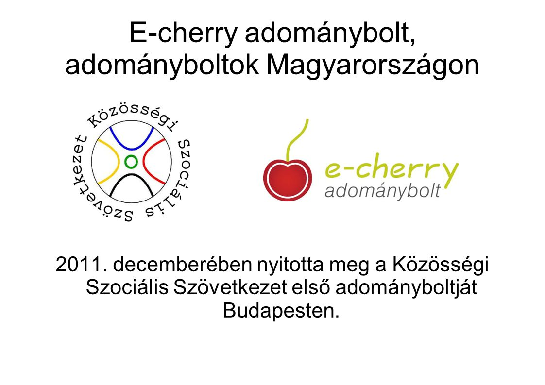 E-cherry adománybolt, adományboltok Magyarországon