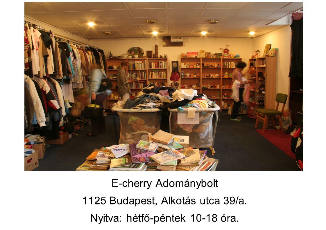 1125 Budapest, Alkotás utca 39/a. Nyitva: hétfő-péntek 10-18 óra.