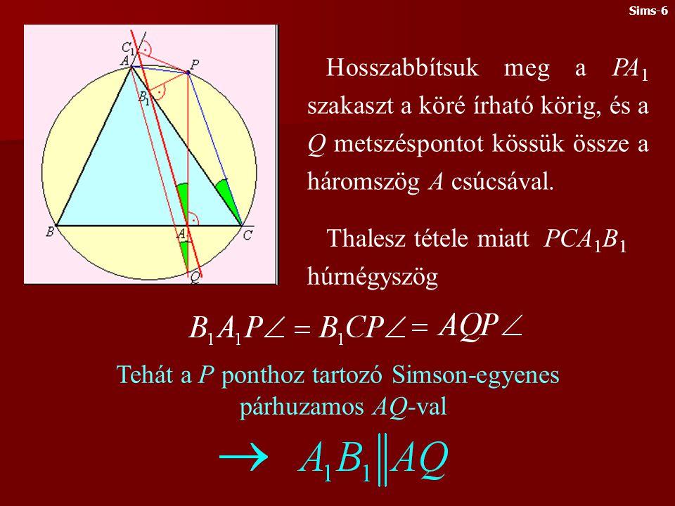 Tehát a P ponthoz tartozó Simson-egyenes