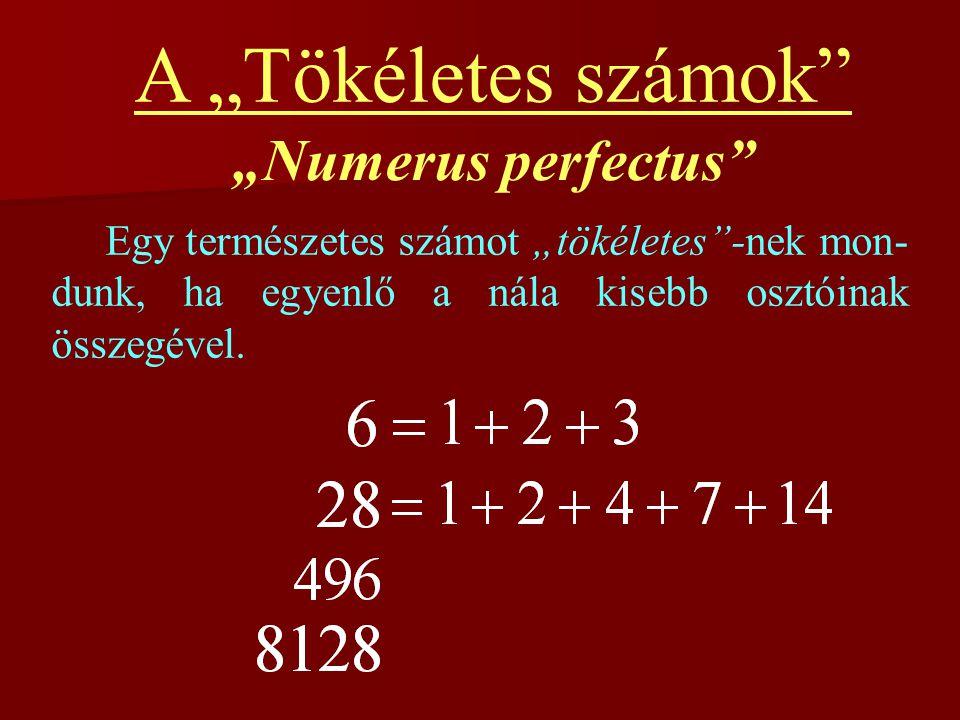"""A """"Tökéletes számok """"Numerus perfectus"""