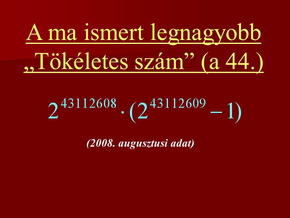 """A ma ismert legnagyobb """"Tökéletes szám (a 44.)"""