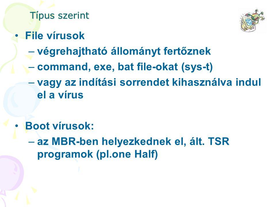 végrehajtható állományt fertőznek command, exe, bat file-okat (sys-t)