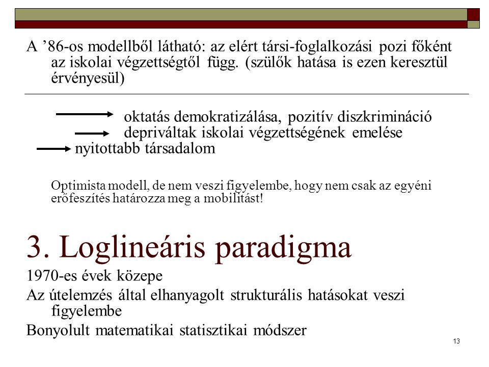 3. Loglineáris paradigma