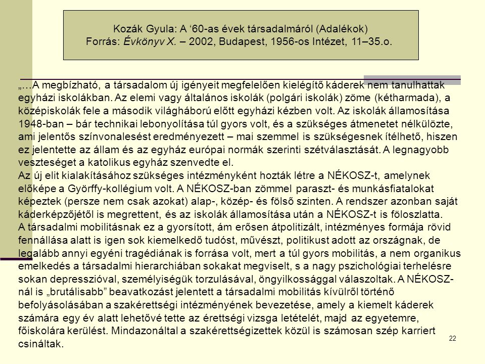 Kozák Gyula: A '60-as évek társadalmáról (Adalékok)