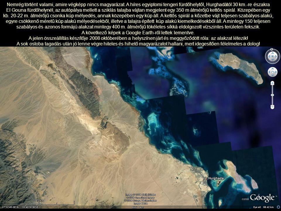 A következő képek a Google Earth-ről lettek lementve.