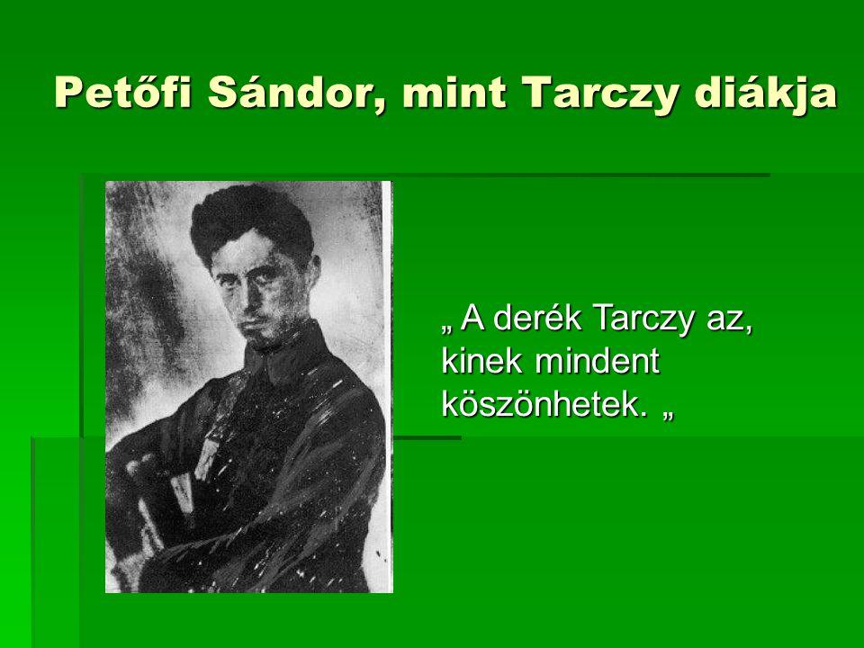 Petőfi Sándor, mint Tarczy diákja
