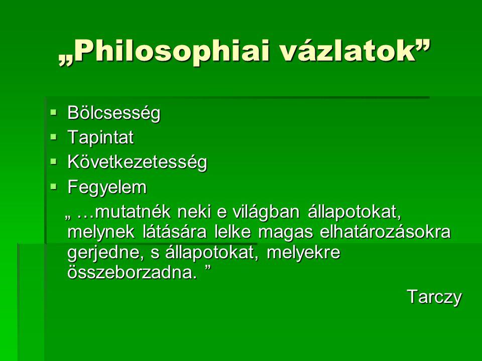 """Philosophiai vázlatok"