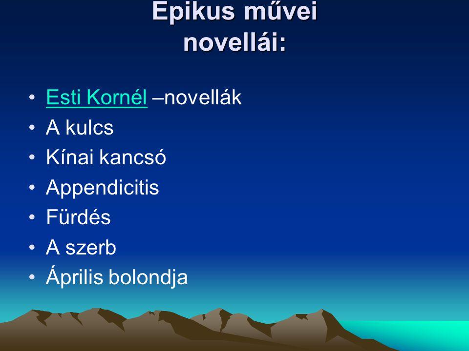 Epikus művei novellái: