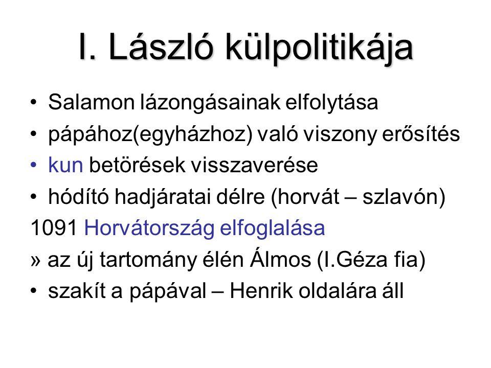 I. László külpolitikája