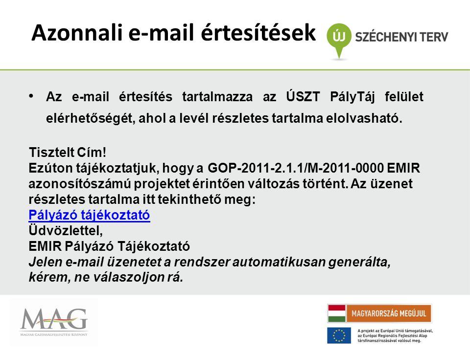 Azonnali e-mail értesítések