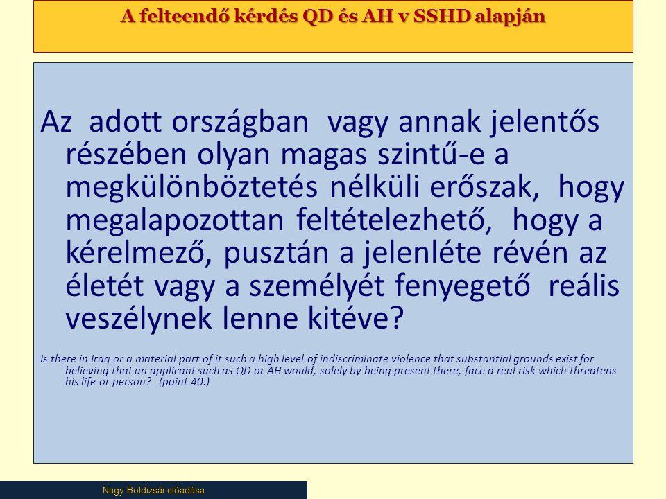 A felteendő kérdés QD és AH v SSHD alapján
