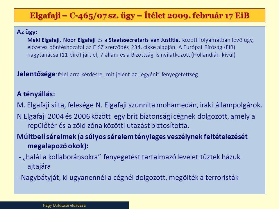 Elgafaji – C-465/07 sz. ügy – Ítélet 2009. február 17 EiB