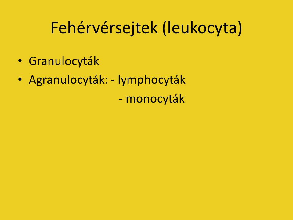 Fehérvérsejtek (leukocyta)