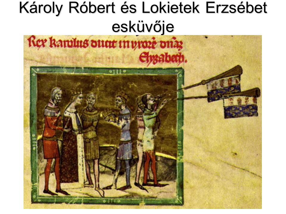 Károly Róbert és Lokietek Erzsébet esküvője