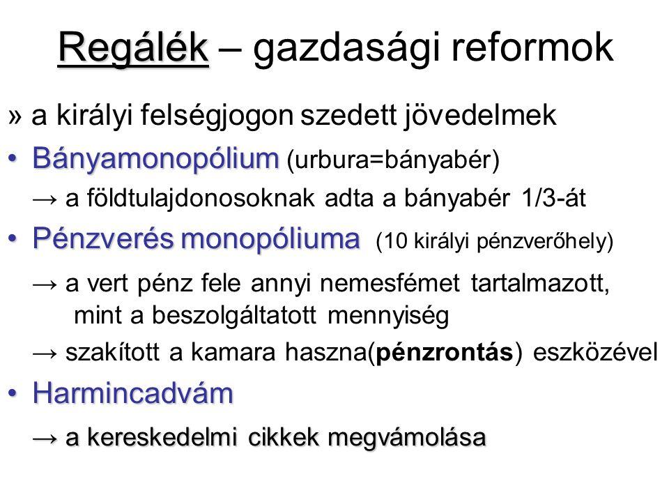 Regálék – gazdasági reformok