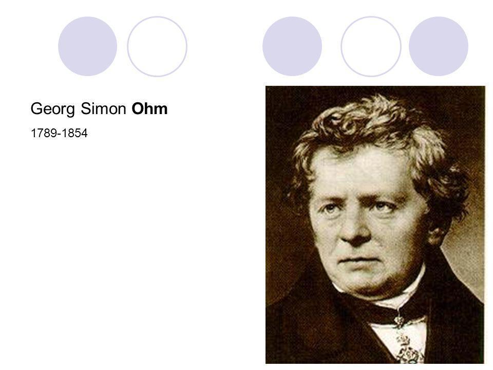 Georg Simon Ohm 1789-1854