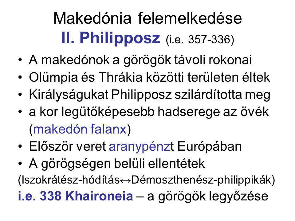 Makedónia felemelkedése II. Philipposz (i.e. 357-336)