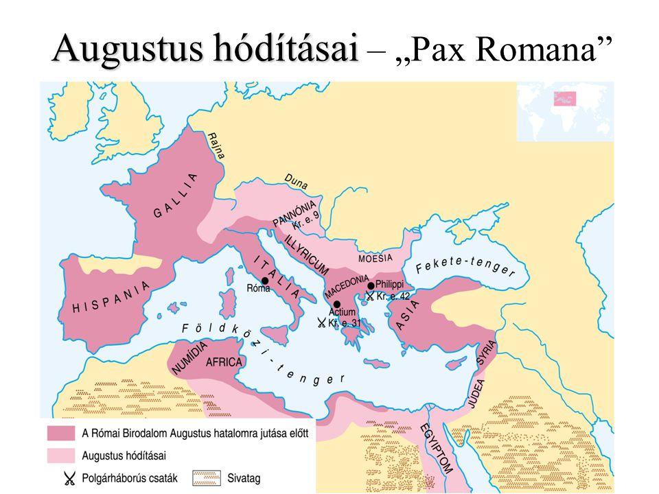 """Augustus hódításai – """"Pax Romana"""