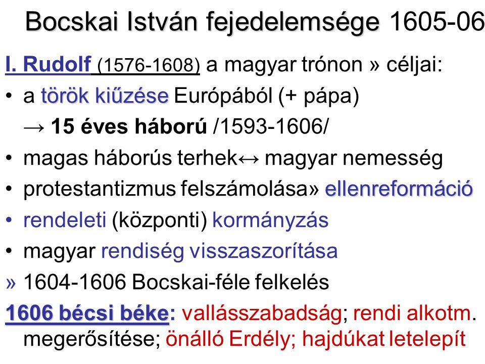 Bocskai István fejedelemsége 1605-06