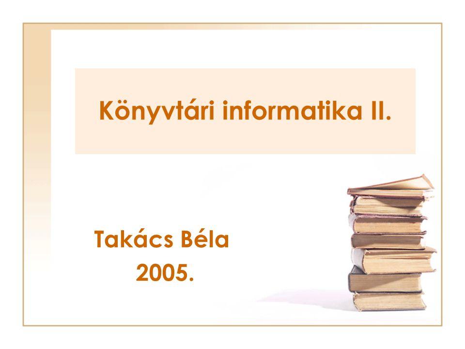 Könyvtári informatika II.