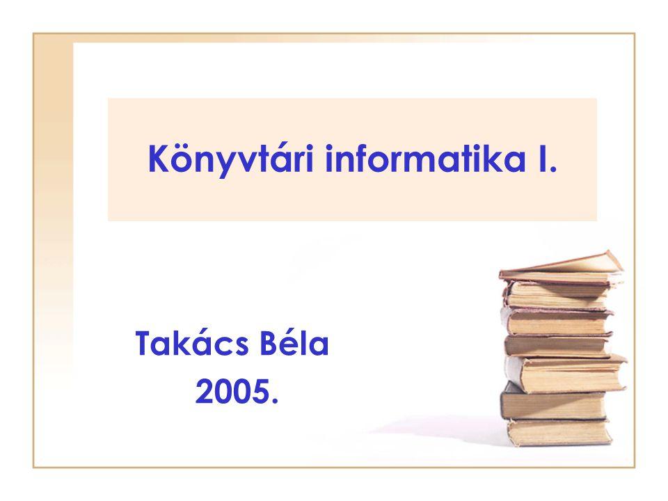 Könyvtári informatika I.