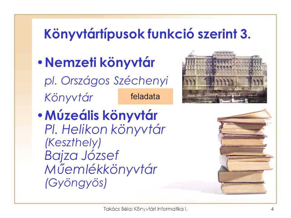 Könyvtártípusok funkció szerint 3.