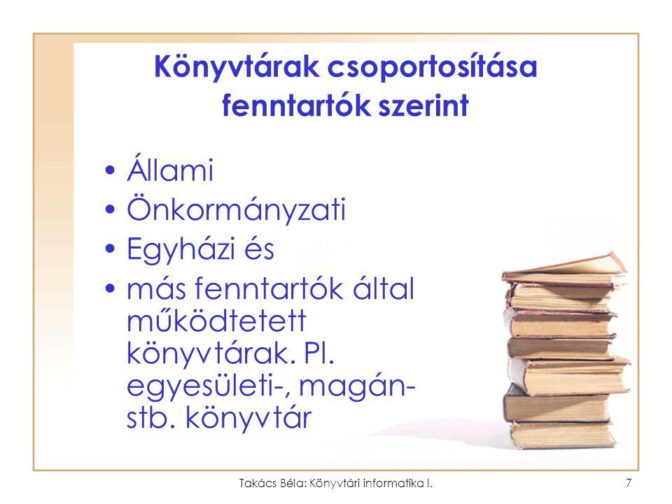 Könyvtárak csoportosítása fenntartók szerint