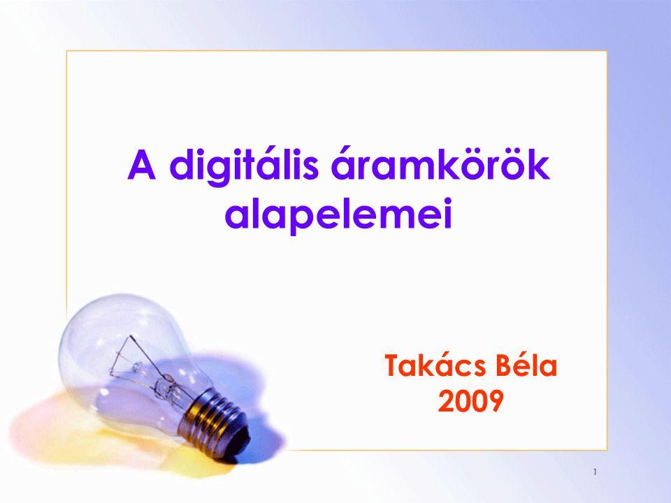 A digitális áramkörök alapelemei