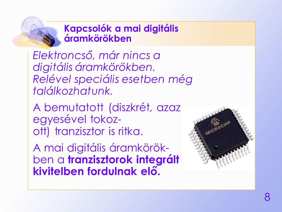Kapcsolók a mai digitális áramkörökben