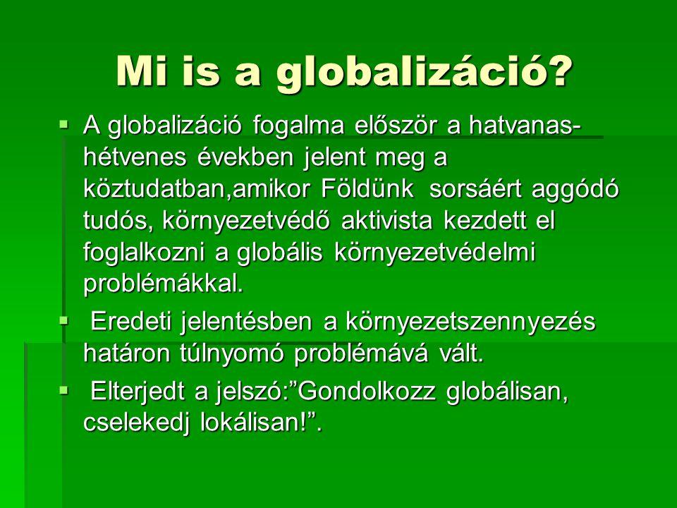 Mi is a globalizáció