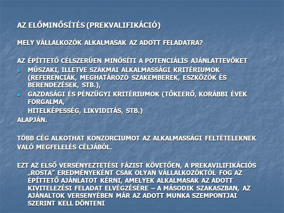 AZ ELŐMINŐSÍTÉS (PREKVALIFIKÁCIÓ)