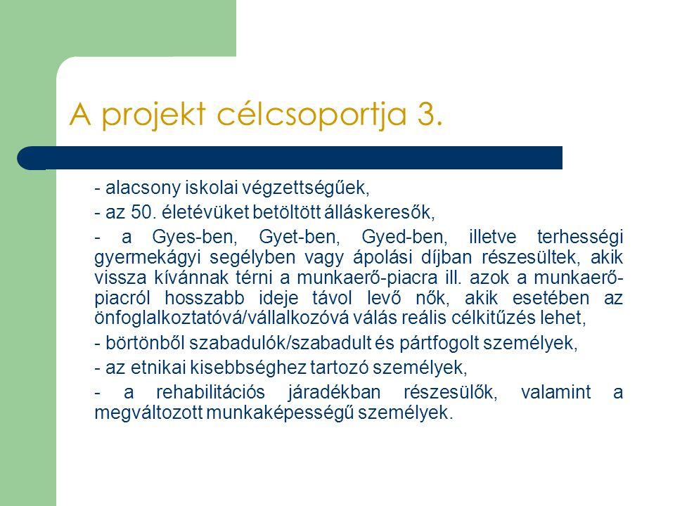 A projekt célcsoportja 3.