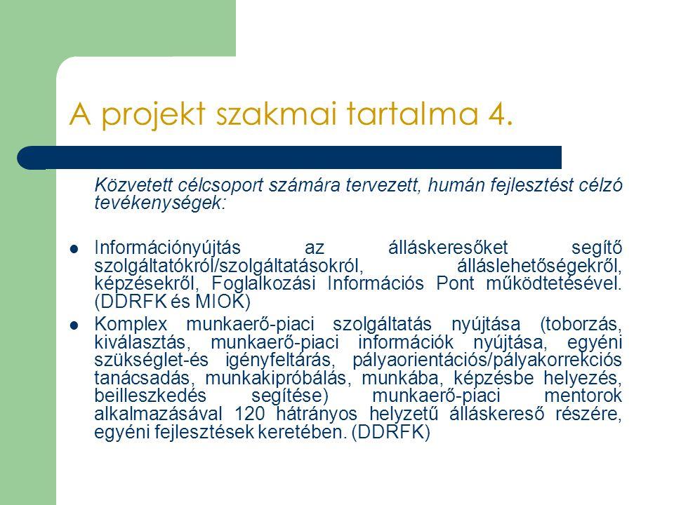 A projekt szakmai tartalma 4.