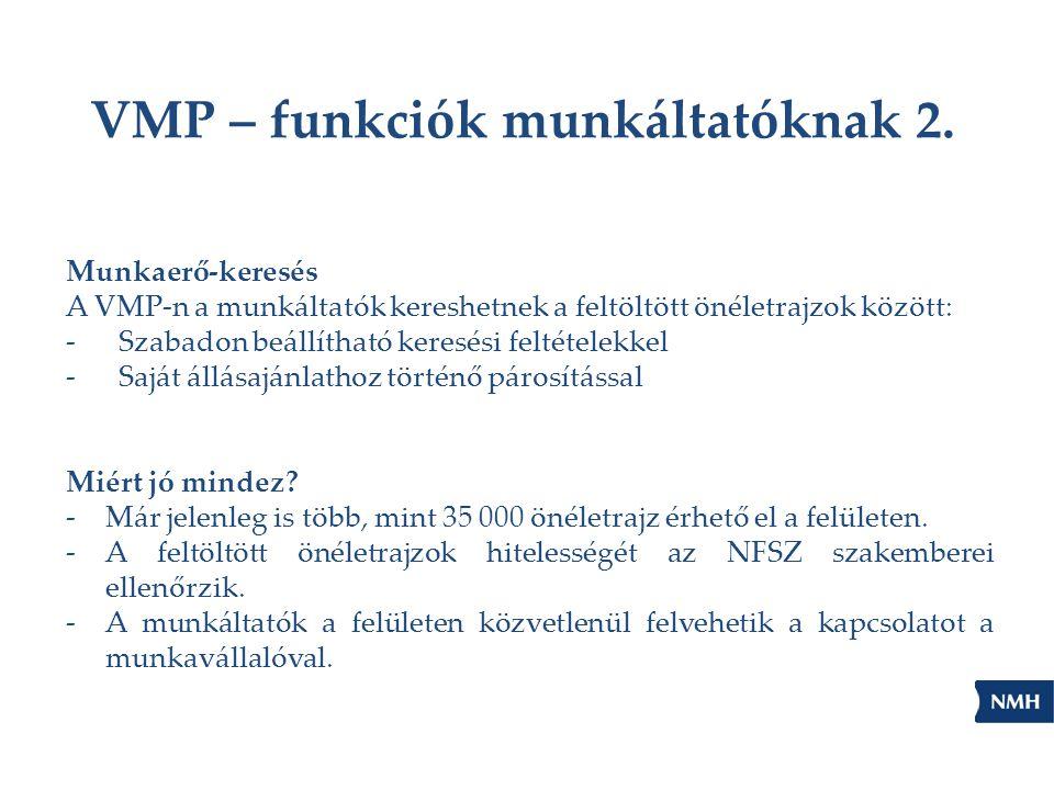 VMP – funkciók munkáltatóknak 2.