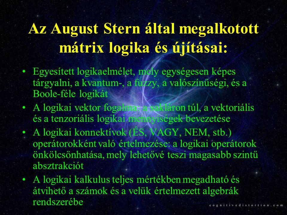 Az August Stern által megalkotott mátrix logika és újításai: