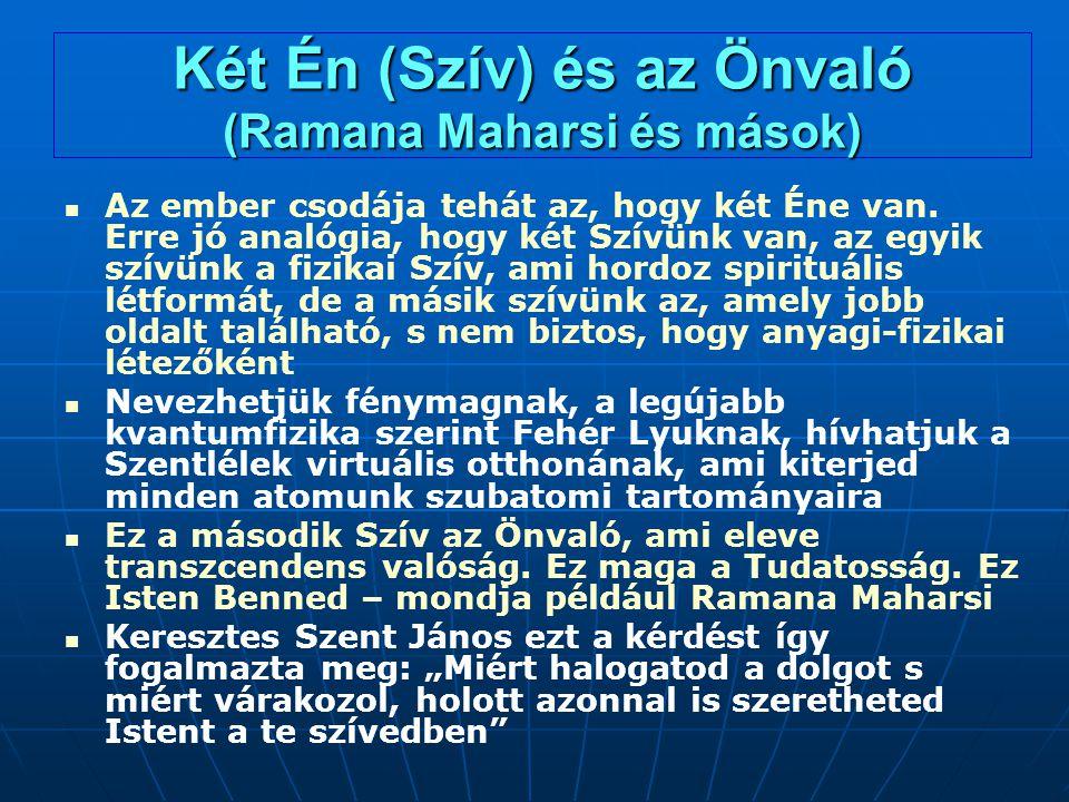 Két Én (Szív) és az Önvaló (Ramana Maharsi és mások)