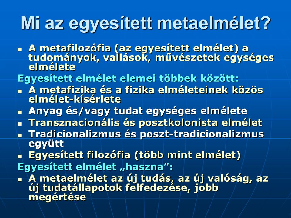 Mi az egyesített metaelmélet