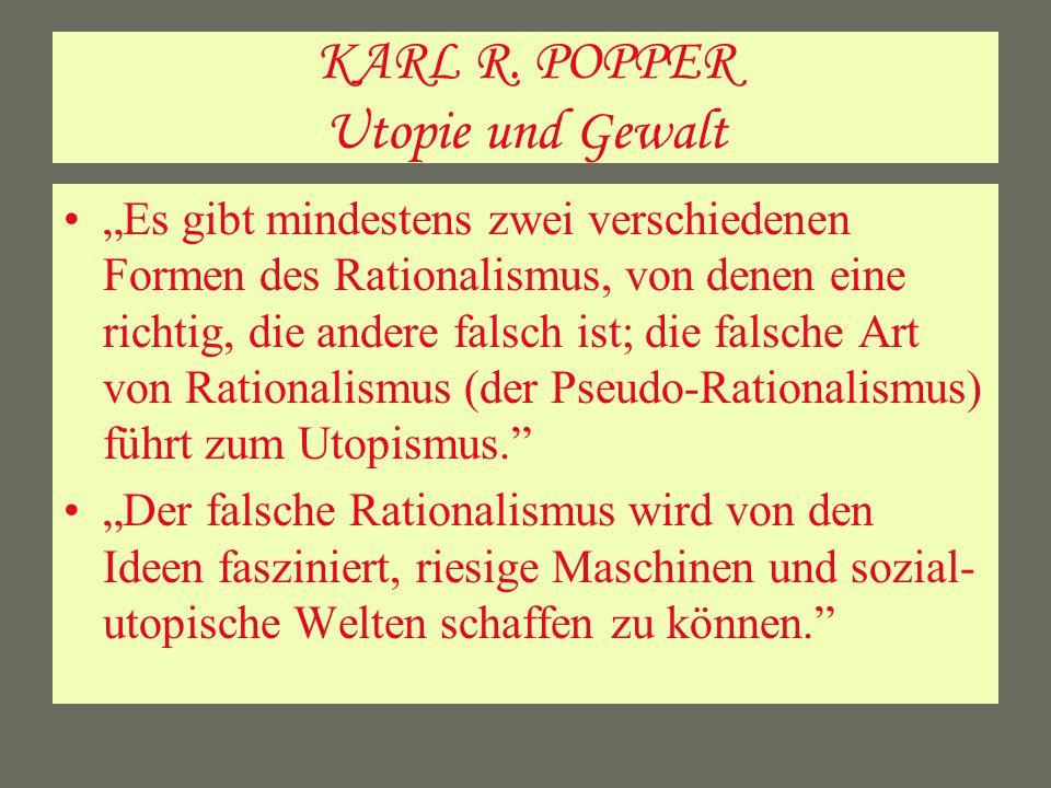 KARL R. POPPER Utopie und Gewalt