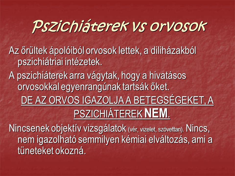 Pszichiáterek vs orvosok