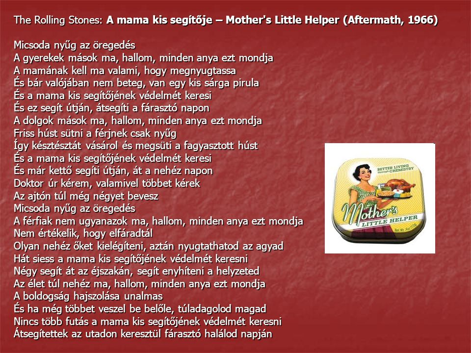 The Rolling Stones: A mama kis segítője – Mother s Little Helper (Aftermath, 1966)