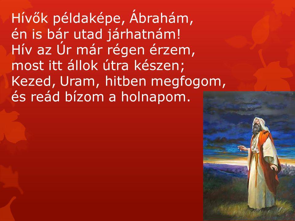Hívők példaképe, Ábrahám,
