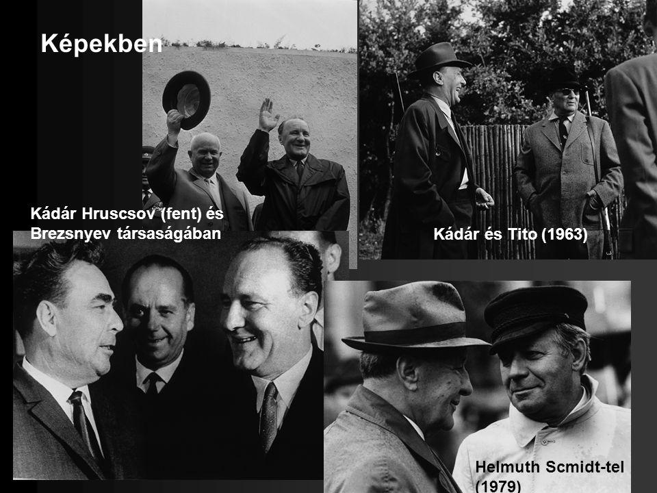Képekben Kádár Hruscsov (fent) és Brezsnyev társaságában