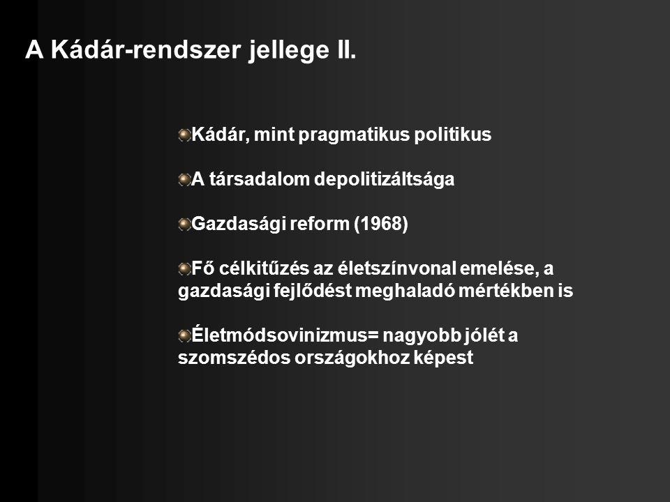 A Kádár-rendszer jellege II.