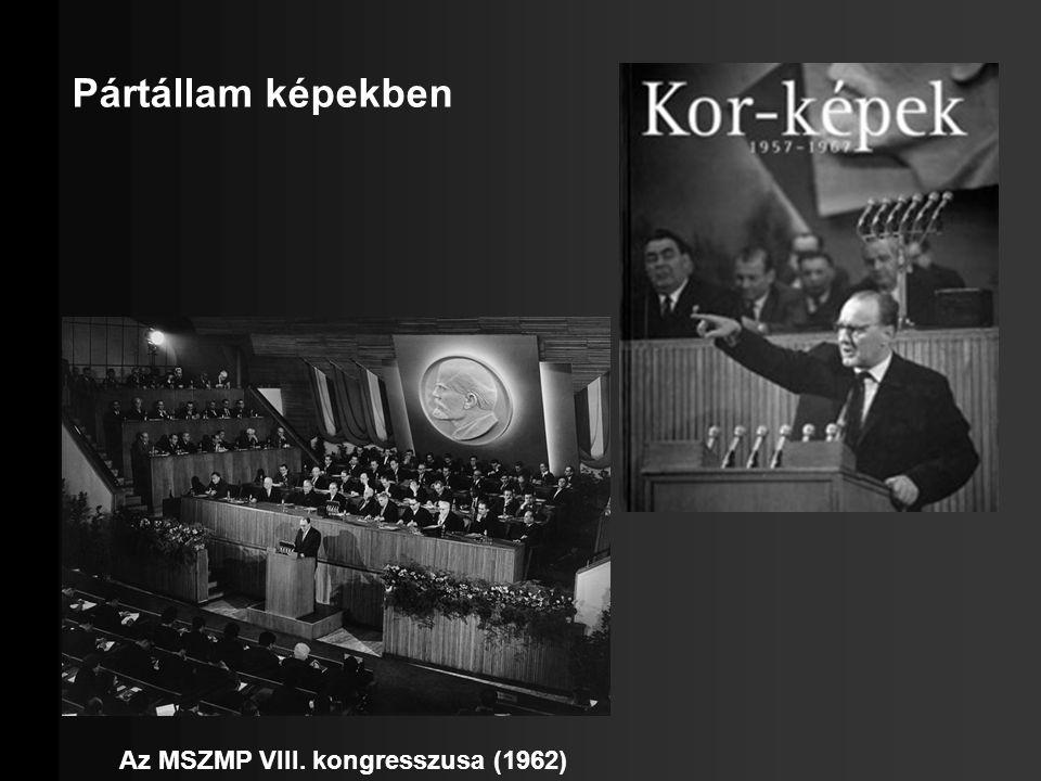 Az MSZMP VIII. kongresszusa (1962)