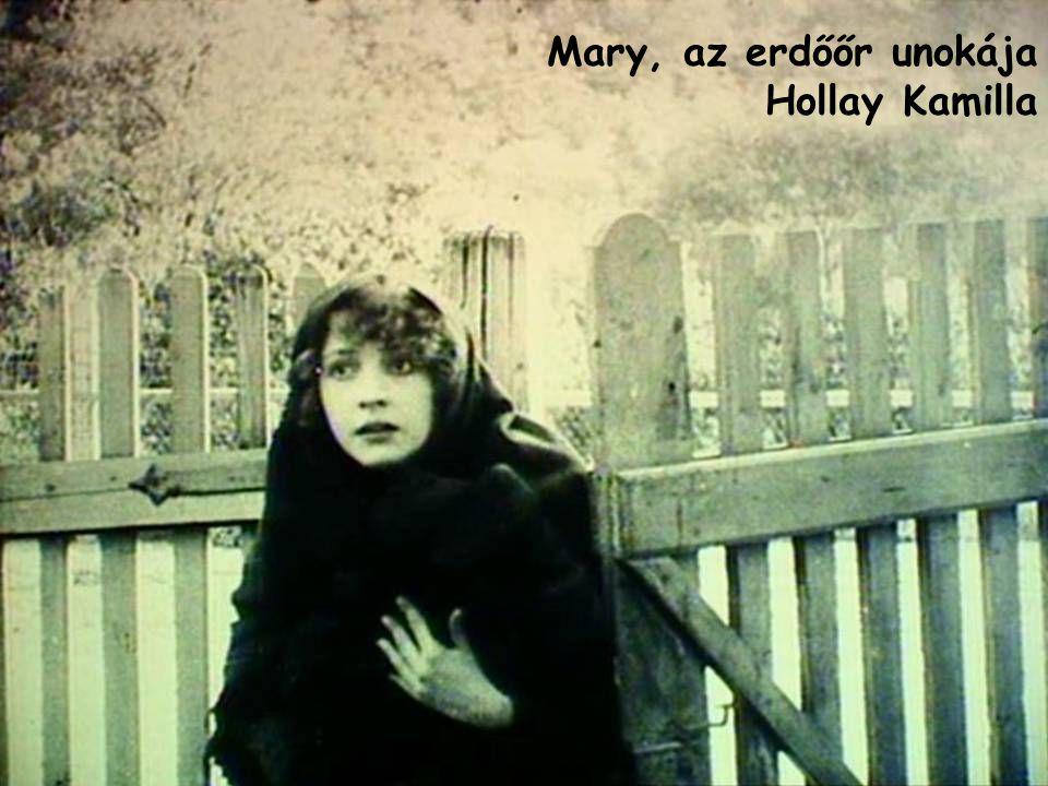 Mary, az erdőőr unokája Hollay Kamilla