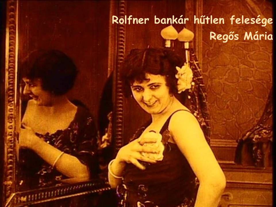 Rolfner bankár hűtlen felesége