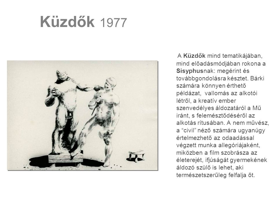 Küzdők 1977
