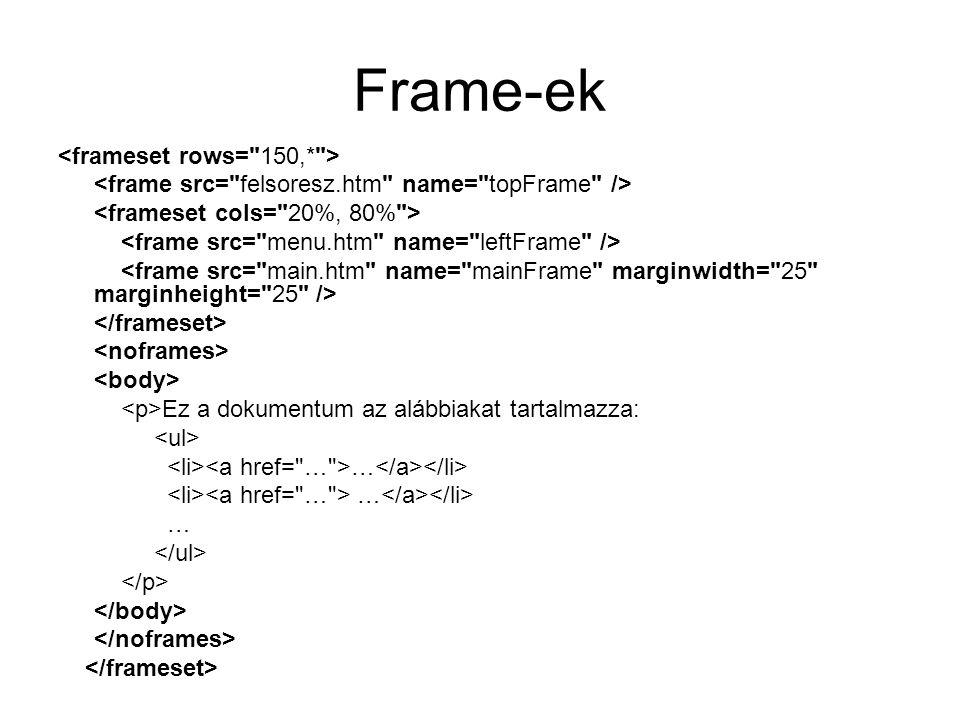 Frame-ek <frameset rows= 150,* >