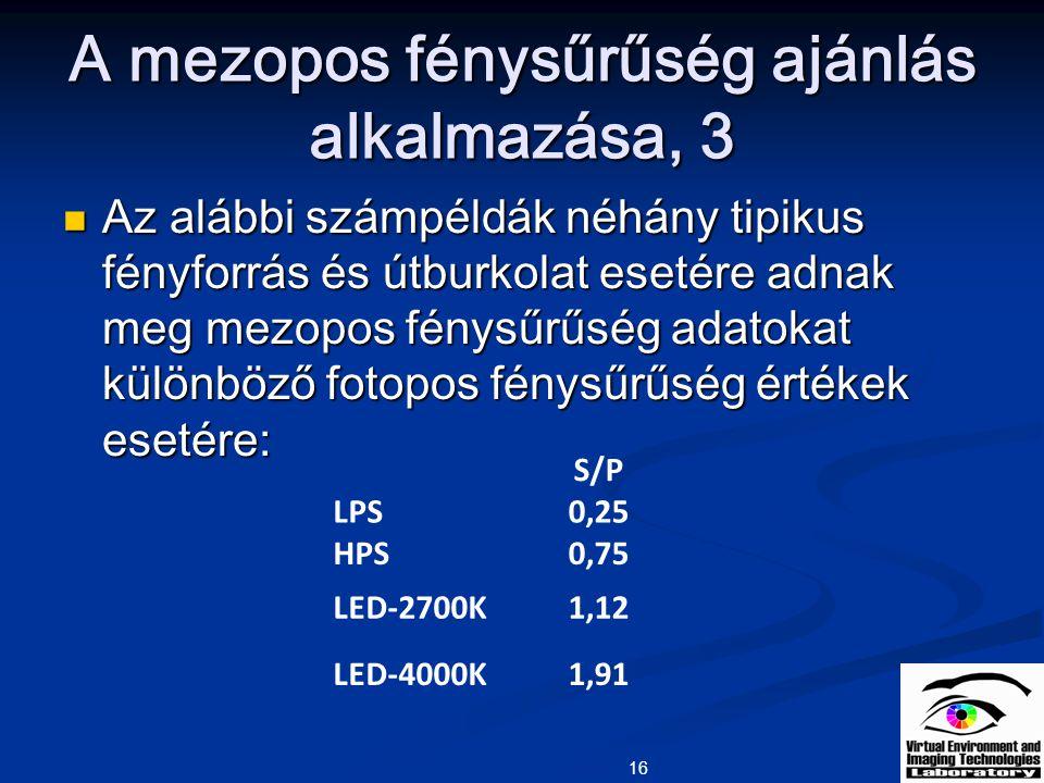 A mezopos fénysűrűség ajánlás alkalmazása, 3