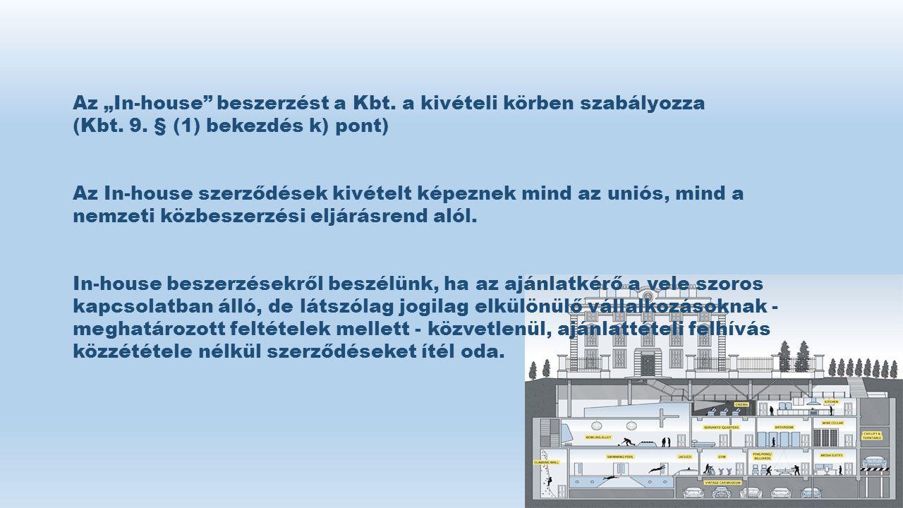 """Az """"In-house beszerzést a Kbt. a kivételi körben szabályozza"""